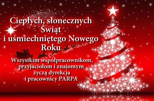 Ciepłych, słonecznych Świąt i uśmiechniętego Nowego Roku  Wszystkim współpracownikom, przyjaciołom i znajomym  życzą dyrekcja i pracownicy PARPA